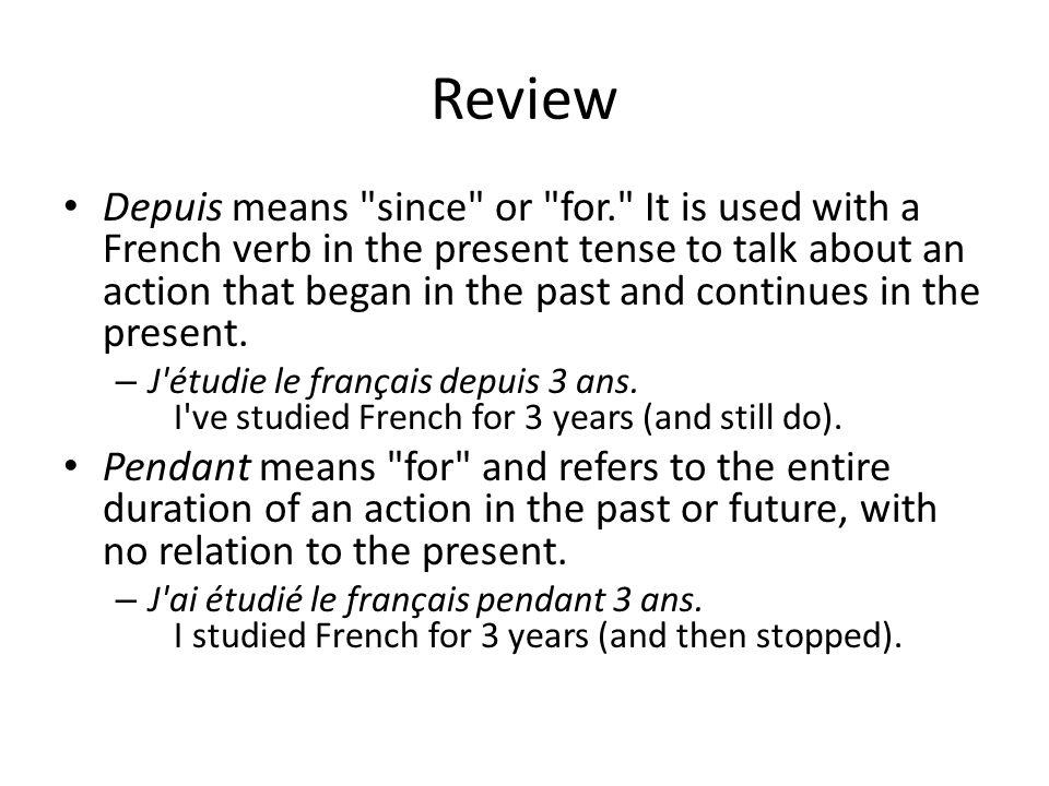 Review Depuis means