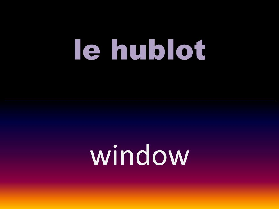 le hublot window