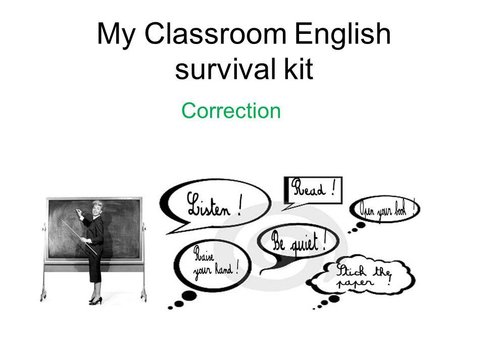 My Classroom English survival kit Correction