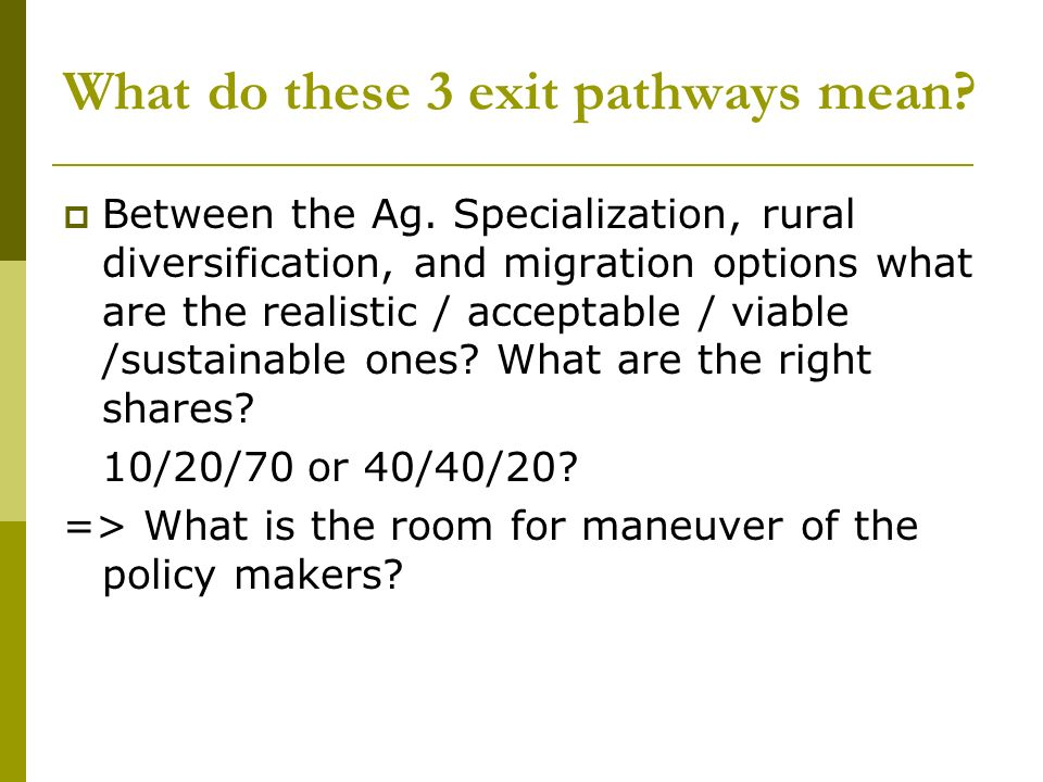 What do these 3 exit pathways mean. Between the Ag.