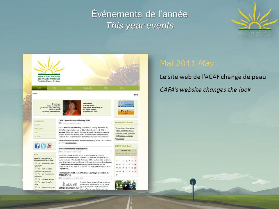 Événements de lannée This year events Mai 2011 May Le site web de lACAF change de peau CAFAs website changes the look