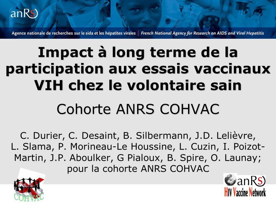 Impact à long terme de la participation aux essais vaccinaux VIH chez le volontaire sain Cohorte ANRS COHVAC C.