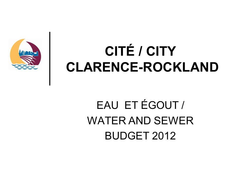 CITÉ / CITY CLARENCE-ROCKLAND EAU ET ÉGOUT / WATER AND SEWER BUDGET 2012