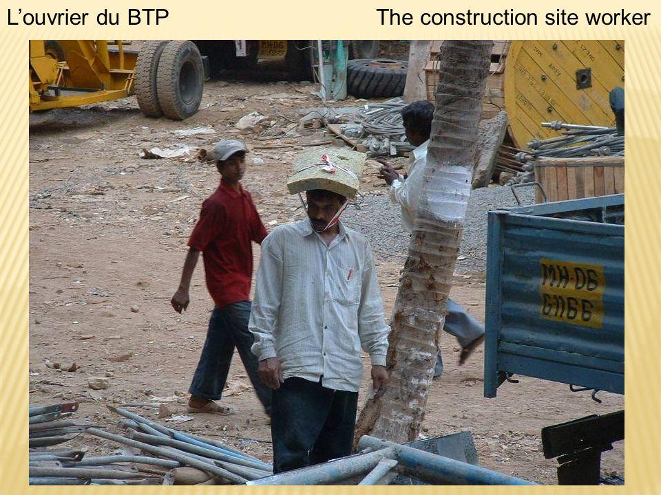 Louvrier du BTPThe construction site worker