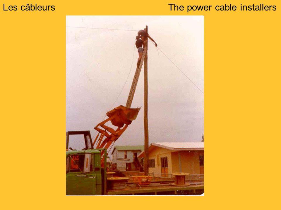Les câbleursThe power cable installers