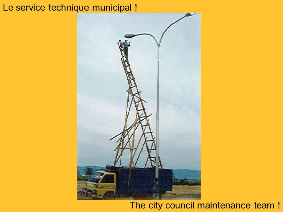 Le service technique municipal ! The city council maintenance team !