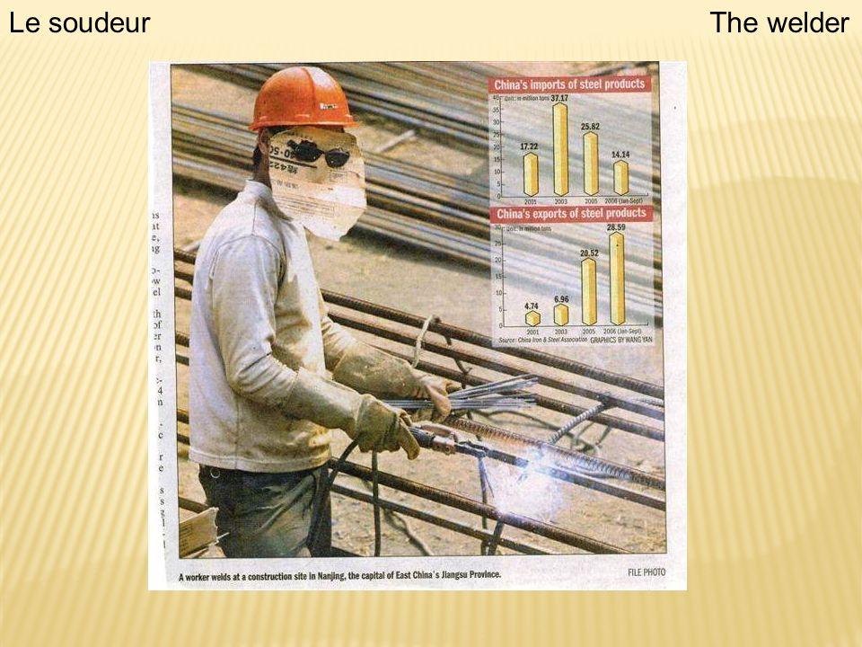 Le soudeurThe welder