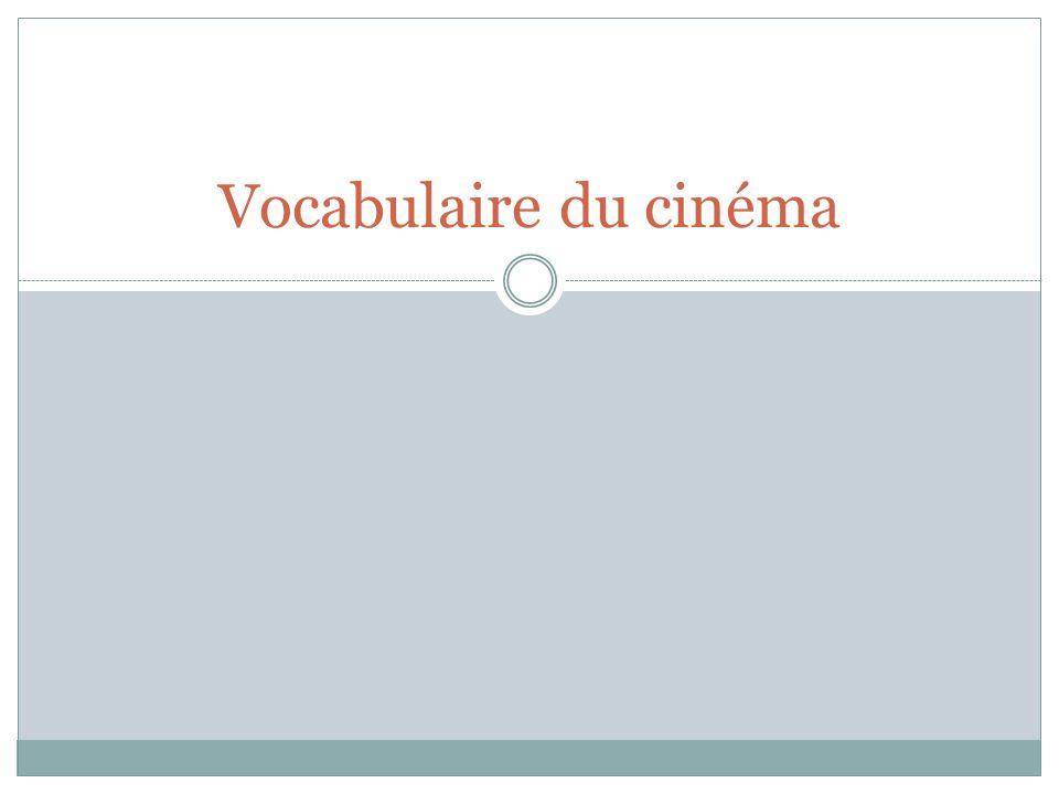 Vocabulaire du cinéma