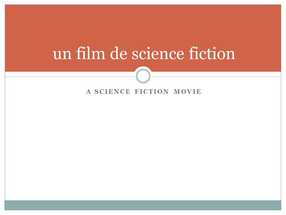 A SCIENCE FICTION MOVIE un film de science fiction