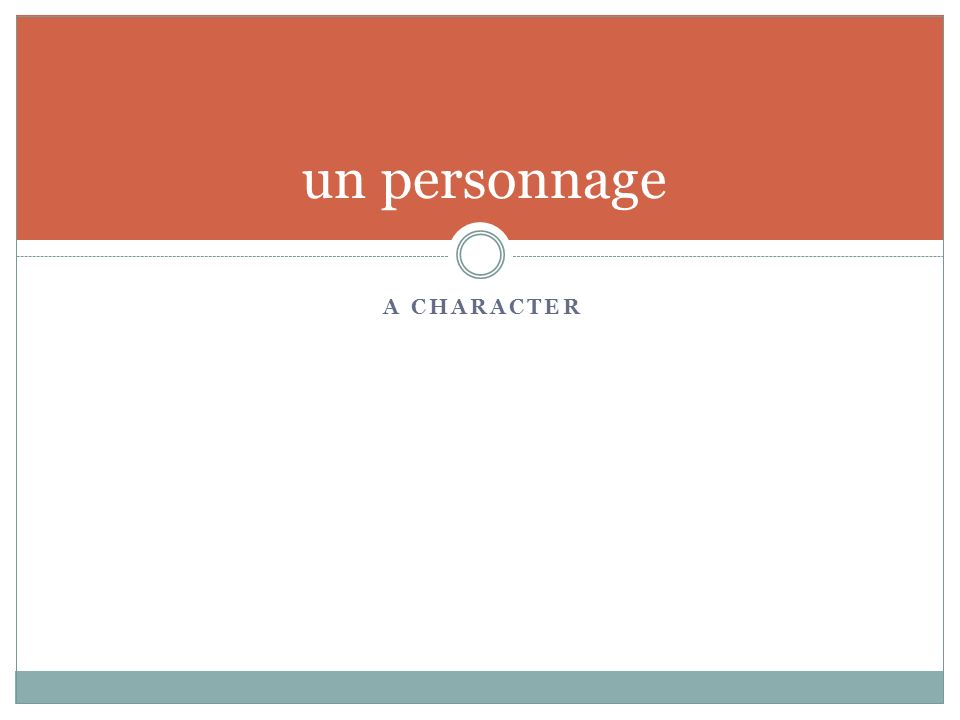 A CHARACTER un personnage