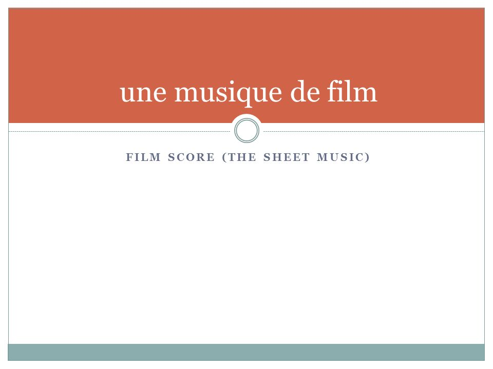 FILM SCORE (THE SHEET MUSIC) une musique de film
