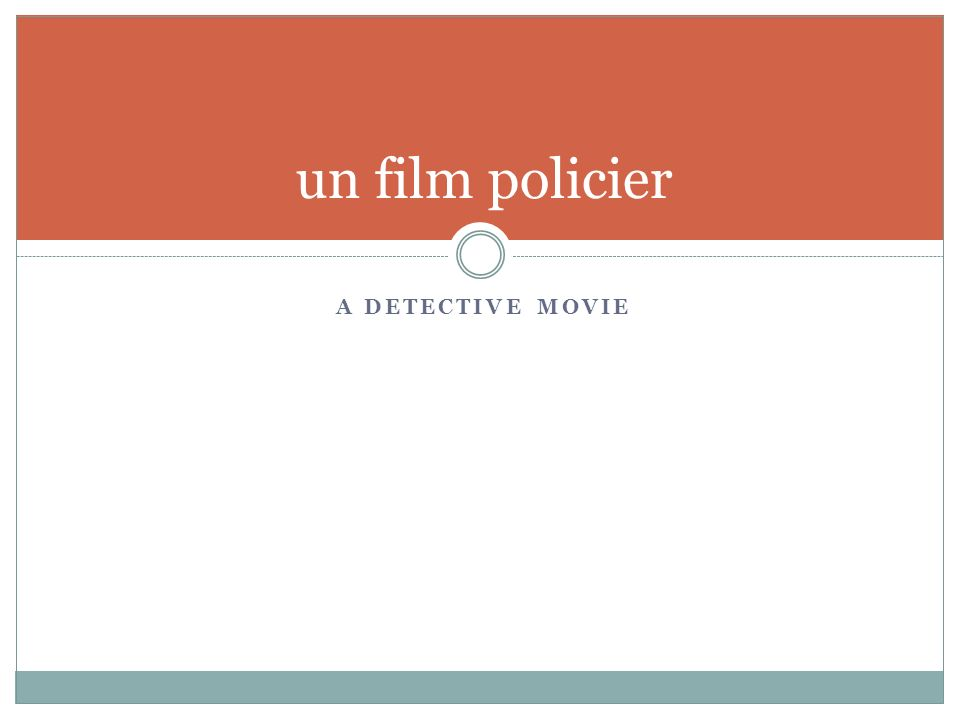 A DETECTIVE MOVIE un film policier