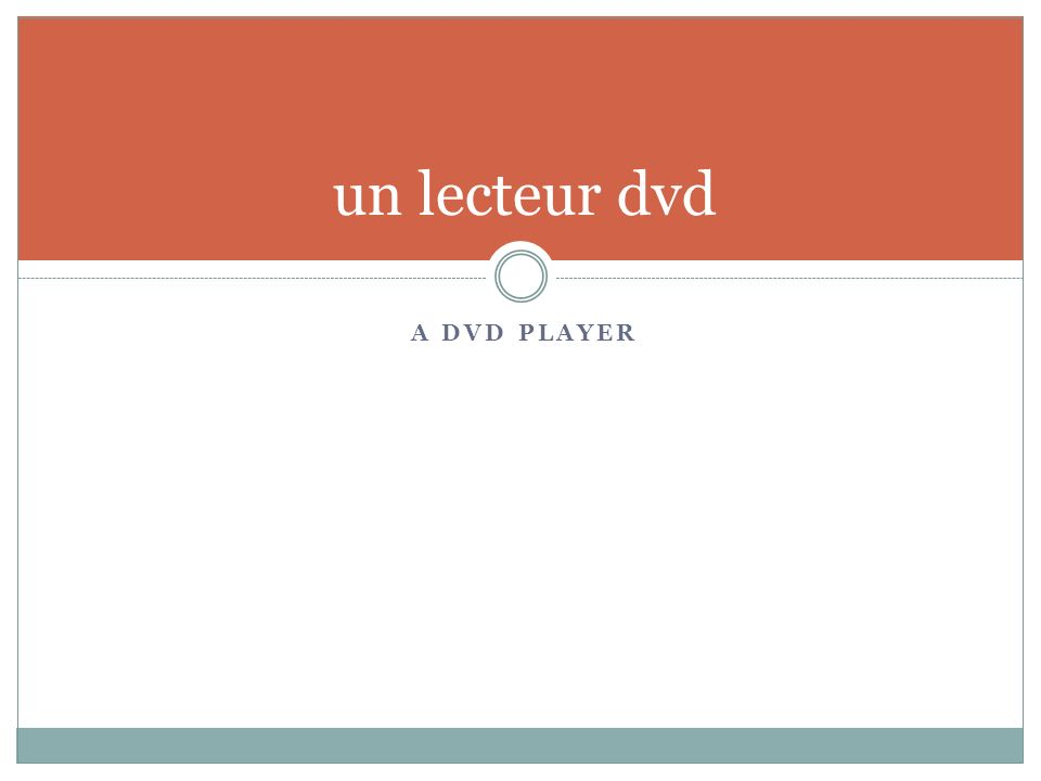 A DVD PLAYER un lecteur dvd