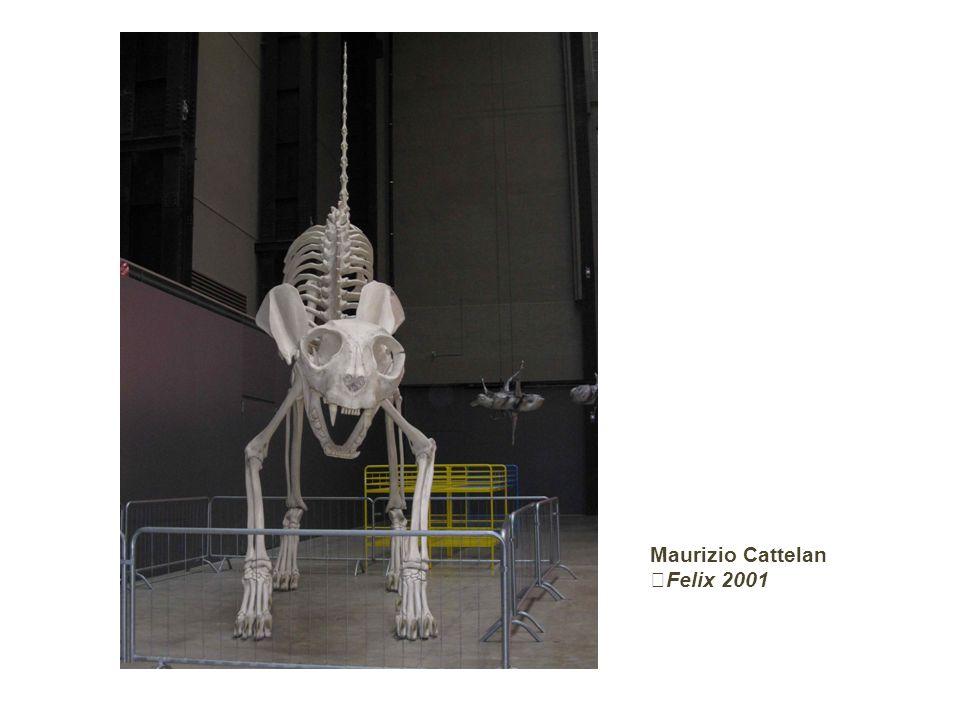 Maurizio Cattelan Felix 2001