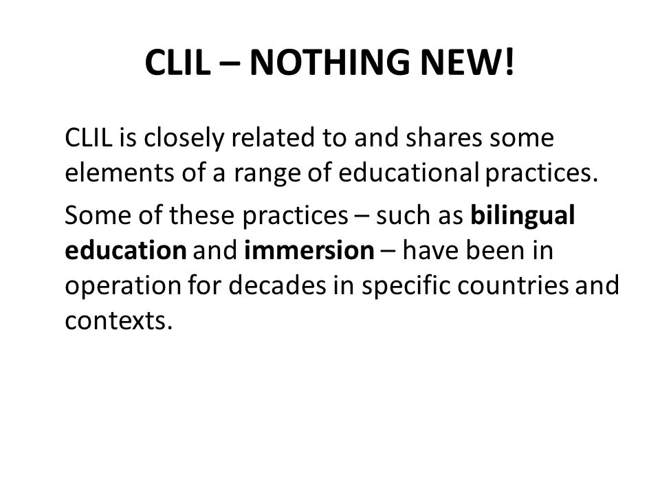 CLIL – NOTHING NEW.