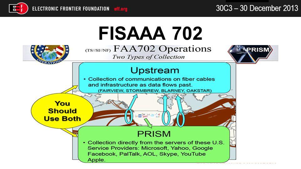 30C3 – 30 December 2013 FISAAA 702