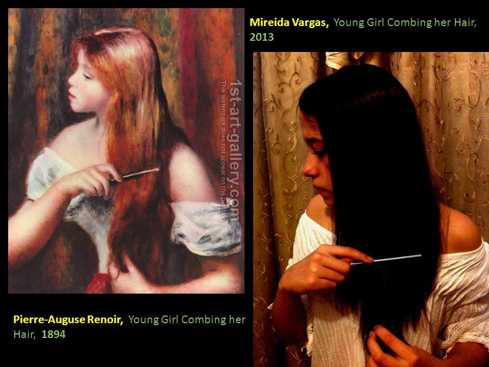 Pierre-Auguse Renoir, Young Girl Combing her Hair, 1894 Mireida Vargas, Young Girl Combing her Hair, 2013