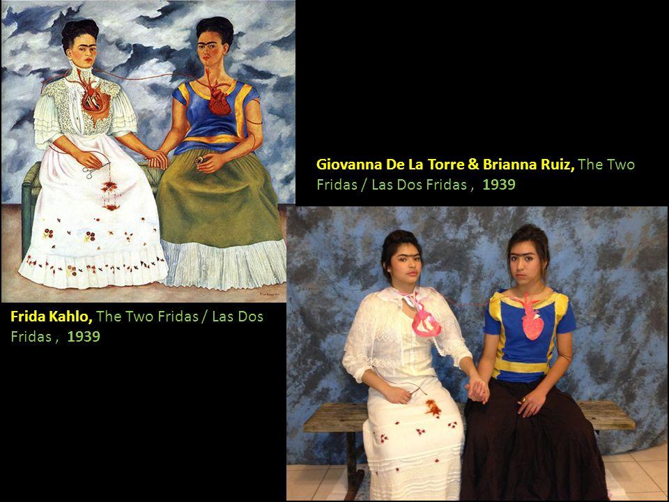 Frida Kahlo, The Two Fridas / Las Dos Fridas, 1939 Giovanna De La Torre & Brianna Ruiz, The Two Fridas / Las Dos Fridas, 1939