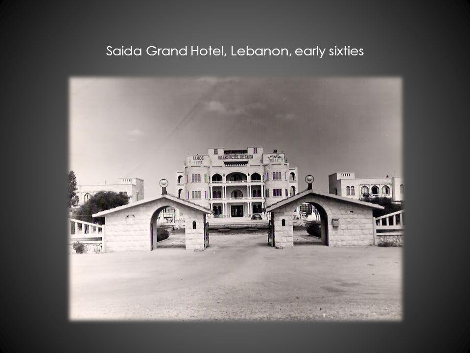 Saida Grand Hotel, Lebanon, early sixties
