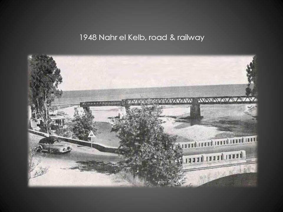 1948 Nahr el Kelb, road & railway