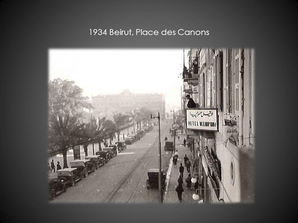 1934 Beirut, Place des Canons
