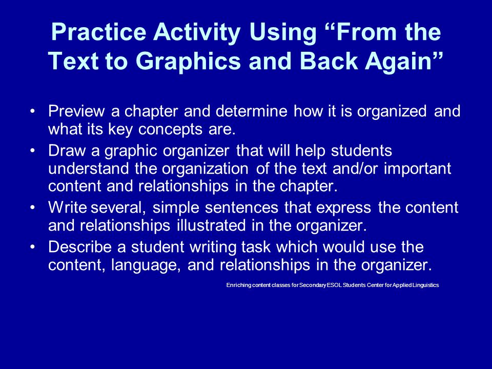 Practice Activity Using From the Text to Graphics and Back Again Preview a chapter and determine how it is organized and what its key concepts are. Dr