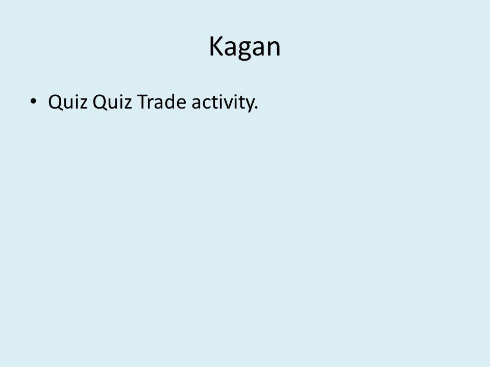 Kagan Quiz Quiz Trade activity.