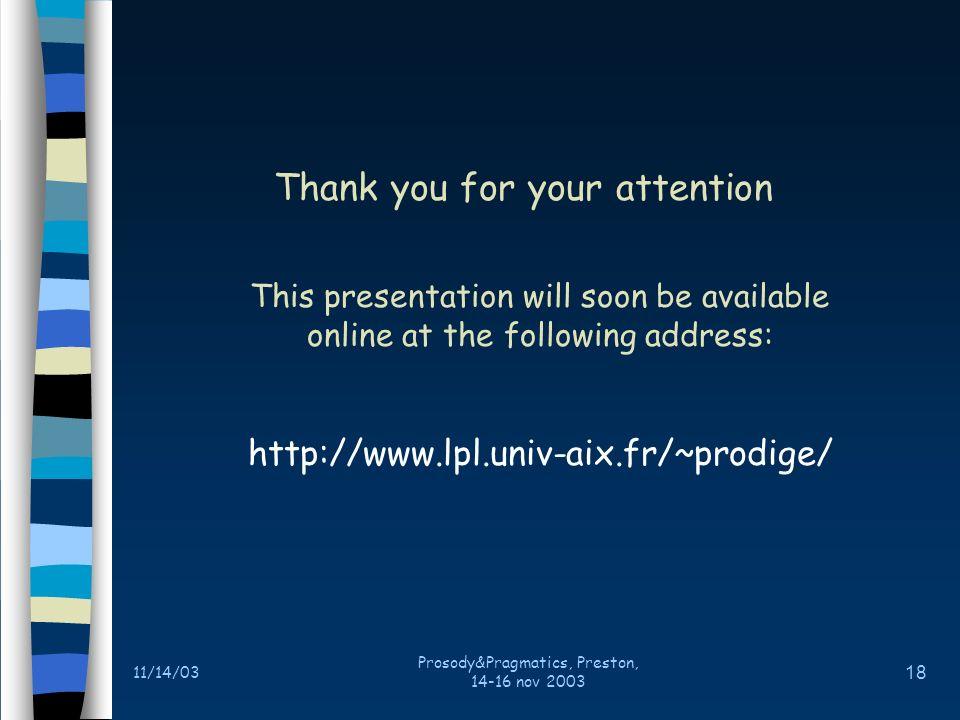 11/14/03 Prosody&Pragmatics, Preston, 14-16 nov 2003 17 A compositional tune .