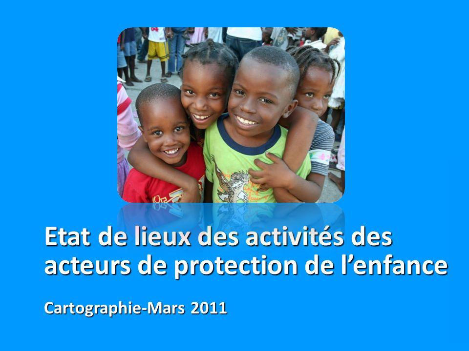 Etat de lieux des activités des acteurs de protection de lenfance Cartographie-Mars 2011
