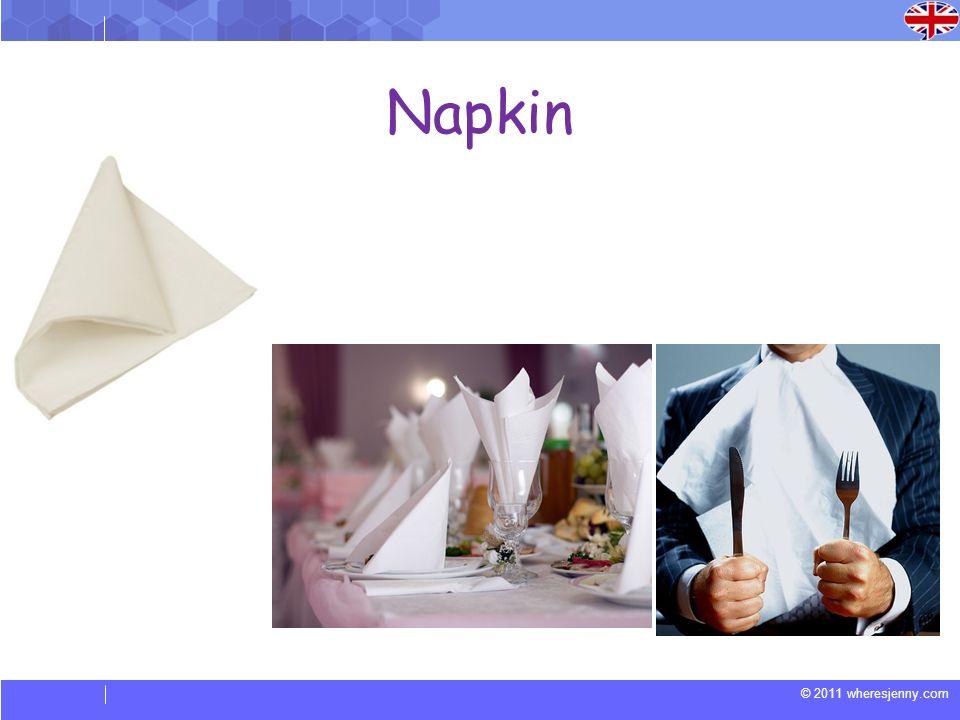 © 2011 wheresjenny.com Napkin