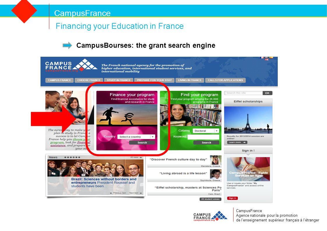CampusFrance CampusFrance Agence nationale pour la promotion de lenseignement supérieur français à létranger Financing your Education in France CampusBourses: the grant search engine