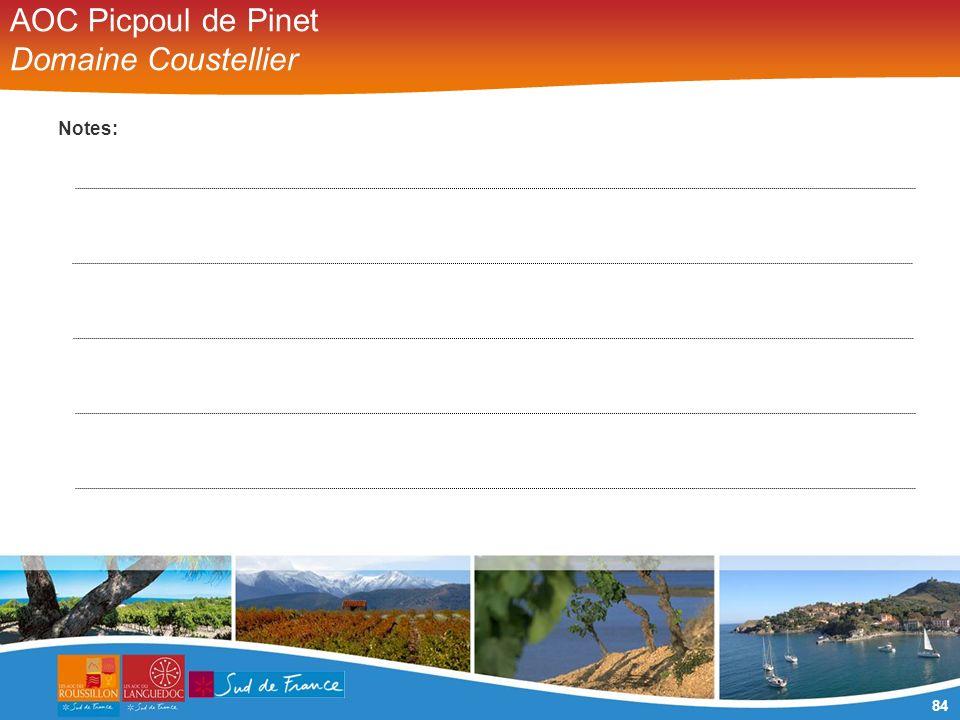 84 AOC Picpoul de Pinet Domaine Coustellier Notes: