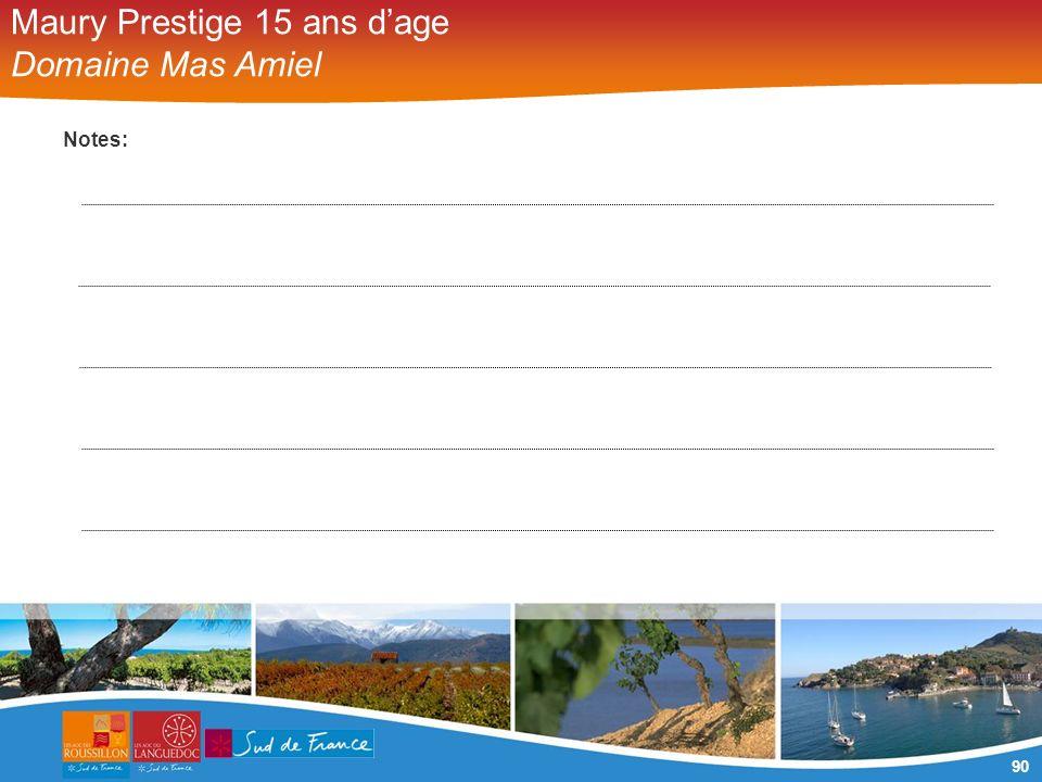 90 Maury Prestige 15 ans dage Domaine Mas Amiel Notes: