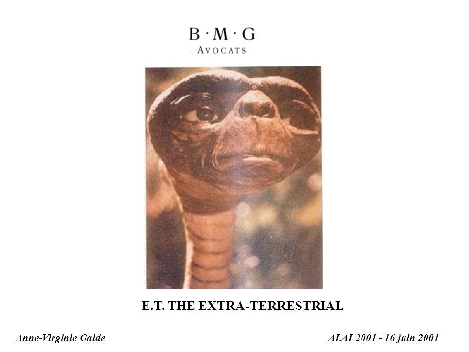 Anne-Virginie GaideALAI 2001 - 16 juin 2001 E.T. THE EXTRA-TERRESTRIAL