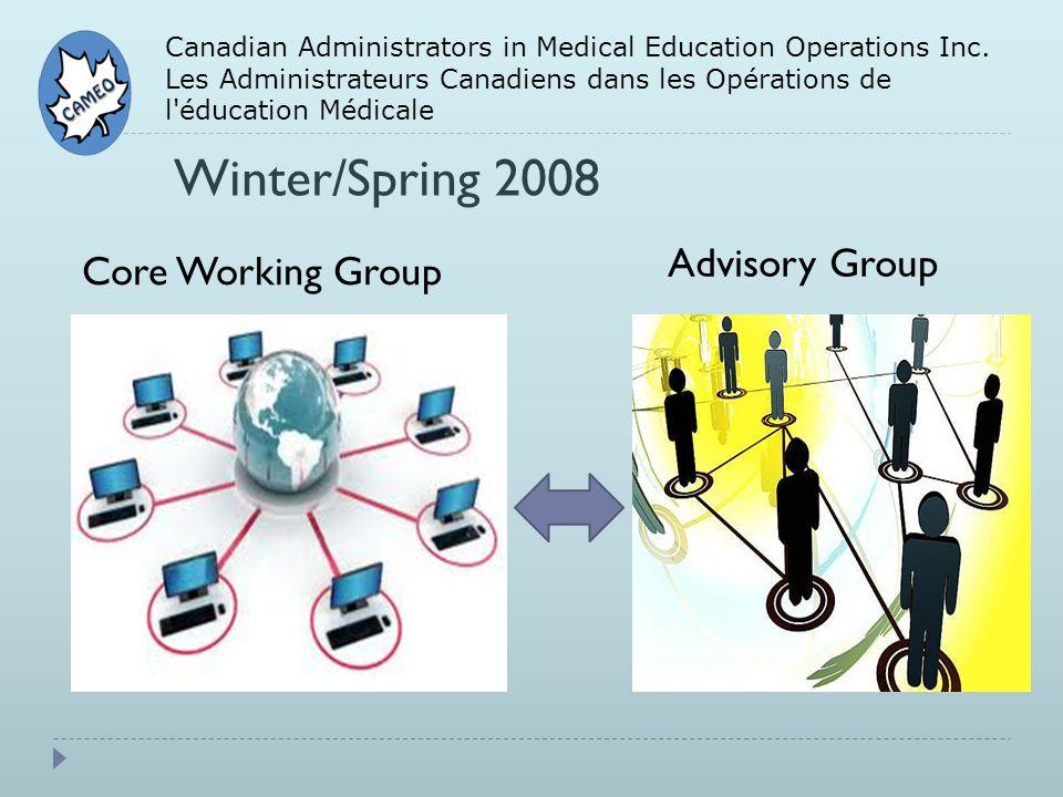 Canadian Administrators in Medical Education Operations Inc. Les Administrateurs Canadiens dans les Opérations de l'éducation Médicale Winter/Spring 2