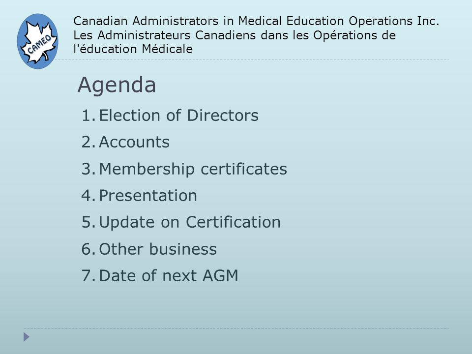 Agenda Canadian Administrators in Medical Education Operations Inc.