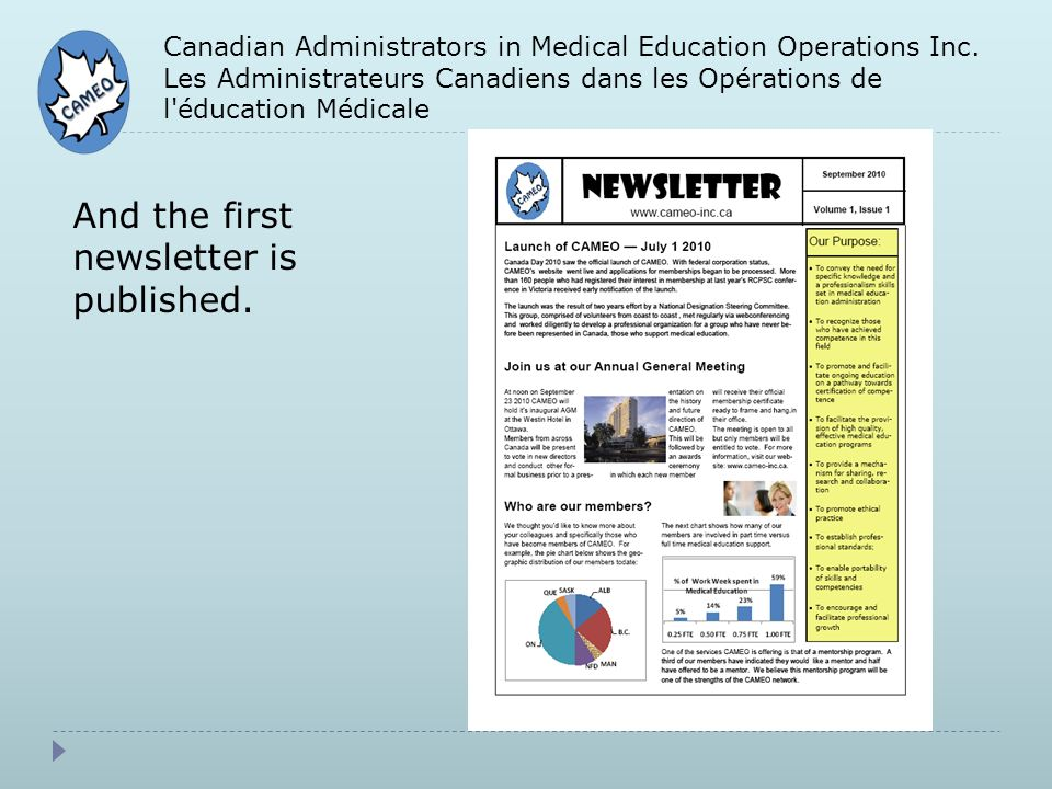 Canadian Administrators in Medical Education Operations Inc. Les Administrateurs Canadiens dans les Opérations de l'éducation Médicale And the first n