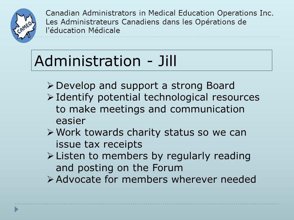 Canadian Administrators in Medical Education Operations Inc. Les Administrateurs Canadiens dans les Opérations de l'éducation Médicale Administration