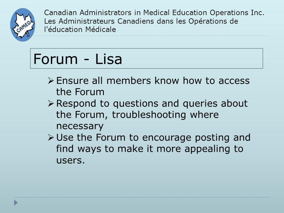Canadian Administrators in Medical Education Operations Inc. Les Administrateurs Canadiens dans les Opérations de l'éducation Médicale Forum - Lisa En