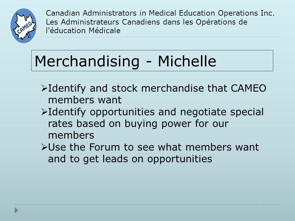 Canadian Administrators in Medical Education Operations Inc. Les Administrateurs Canadiens dans les Opérations de l'éducation Médicale Merchandising -