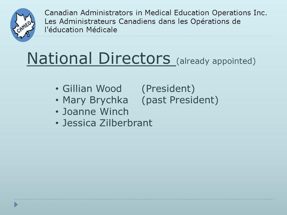 Canadian Administrators in Medical Education Operations Inc. Les Administrateurs Canadiens dans les Opérations de l'éducation Médicale National Direct