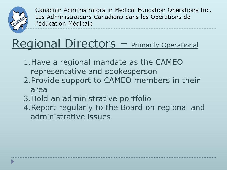 Canadian Administrators in Medical Education Operations Inc. Les Administrateurs Canadiens dans les Opérations de l'éducation Médicale Regional Direct