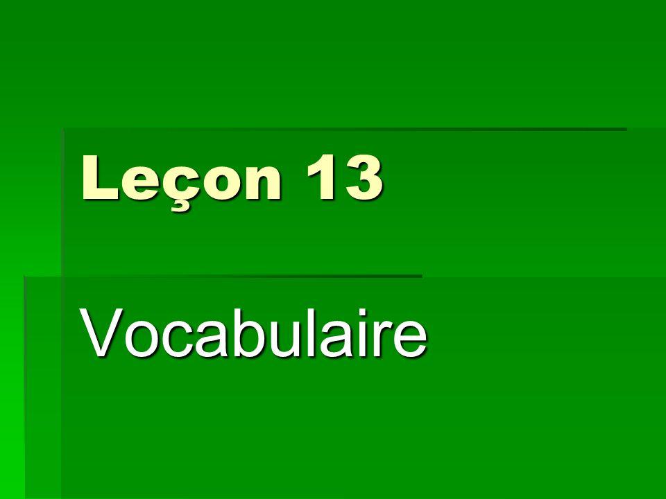 Leçon 13 Vocabulaire