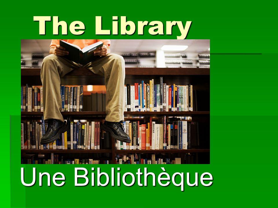 The Library Une Bibliothèque