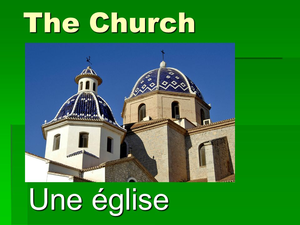 The Church Une église