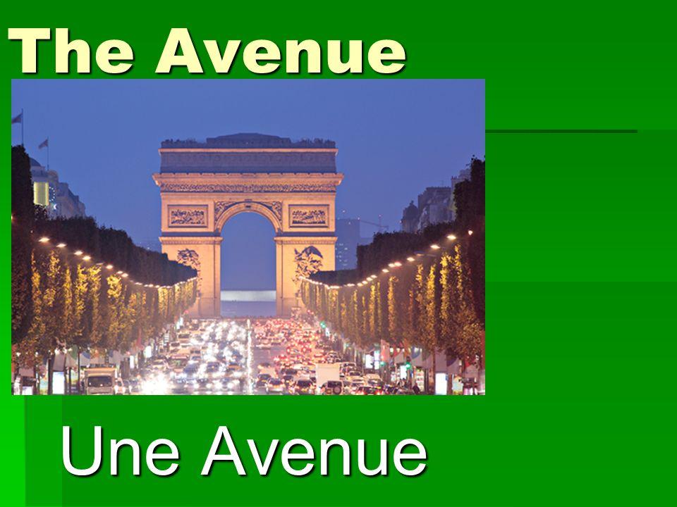 The Avenue Une Avenue