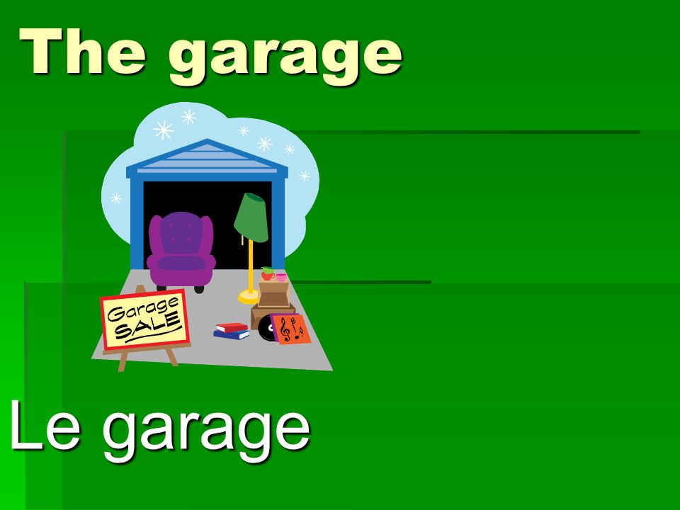 The garage Le garage