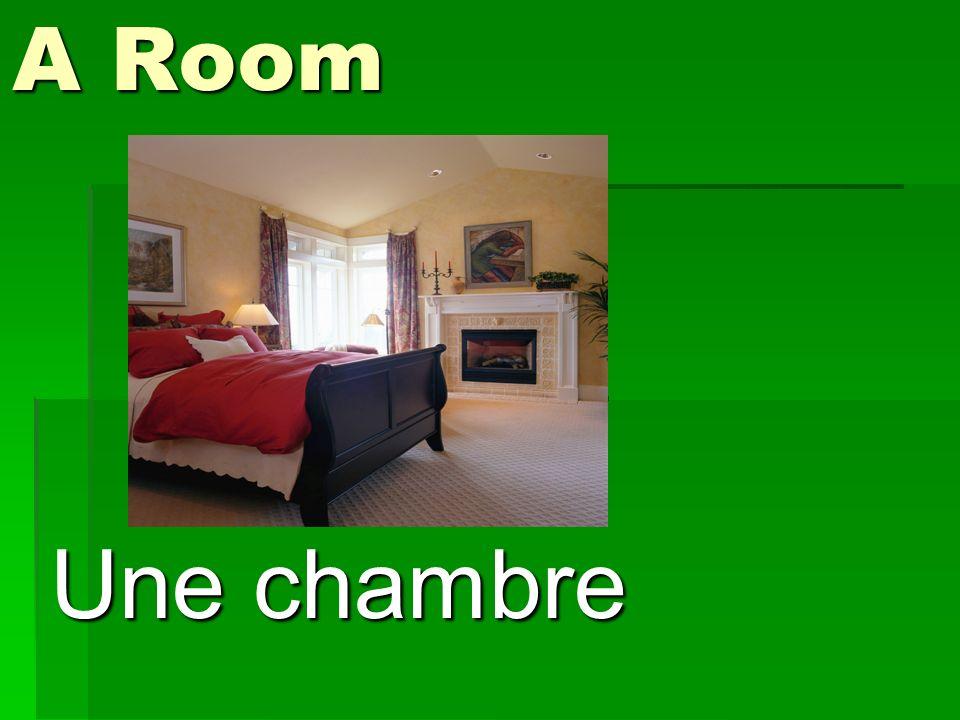 A Room Une chambre