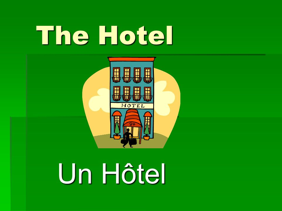 The Hotel Un Hôtel