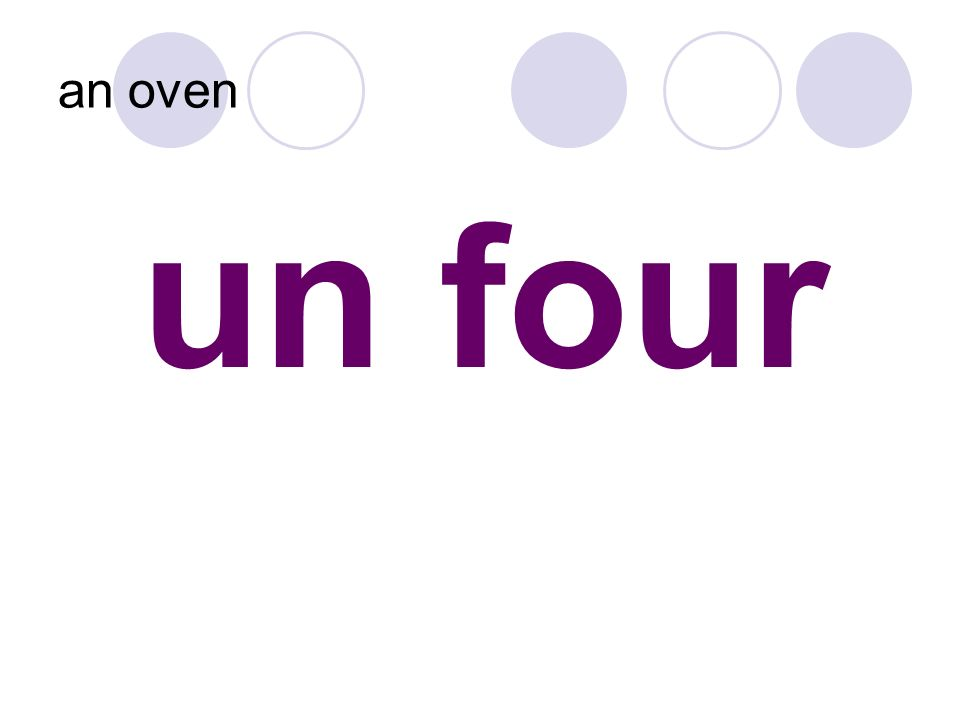 un four an oven